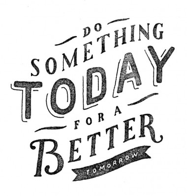 do-something-today-for-a-better-tomorrow