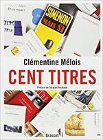 Cent titres Clémentine Malois