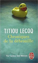 Chroniques de la débrouille Titiou Lecoq