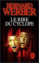 Le rire du Cyclope Bernard Werber